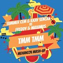 Summer Cem & Ilkay Sencan vs FREDDY & Maximus - TMM TMM (Mehancov Mash-Up)