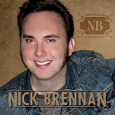 Nick Brennan - I Want a Girl