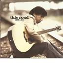 Tim Lim - This Road