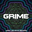Grime - Alone in the Dark