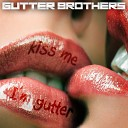 Gutter Brothers - Sow Your Seed