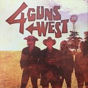 4 Guns West - Congress Hotel