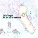 Steve Thompson - The Art of Conversation