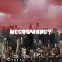 nxwyxrk - Necromancy