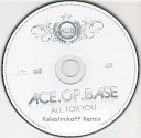 Ace of Base - All for you KalashnikoFF remix