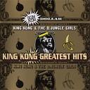 King Kong D Jungle Girls - Walkie Talkie