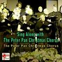 The Peter Pan Christmas Chorus - Away in a Manger
