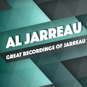 Al Jarreau - You Ought To Be With Me Rerecorded
