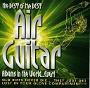 The Best Of The Best Air Guitar Albums In The World...Ever! CD3