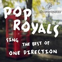 Pop Royals - What Makes You Beautiful