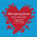 Cocek Brass Band - This Young Heart