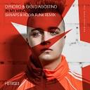 Dynoro & Gigi D'Agostino - In My Mind (Shnaps & Kolya Funk Remix)