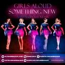 Girls Aloud - Something New Adrenalin Life Remix