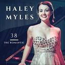 Haley Myles - Nocturnes Op 27 No 2 in D Flat Major