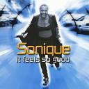 Sonique - It Feels So Good Original Breakbeat Mix