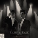 Rauf & Faik - Детство (Dj D.S. Remix)