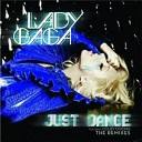 Lady Gaga Ft. Colby O'Donis - Just Dance 2009 (Dvir Halevi Rmx) щлерд амчишй