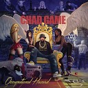 Chad Game feat DJ Nerve - Put in Work feat DJ Nerve