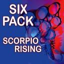 Scorpio Rising - I m So