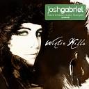 Josh Gabriel presents Winter Kills