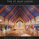 The St Olaf Choir Anton Armstrong - Schaffe in Mir Gott