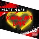 Matt Nash - Know My Love Mazzz Constantin Extended Rmx