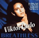 Viktor Lazlo - In Your Arms