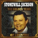 Stonewall Jackson - Life Of A Poor Boy