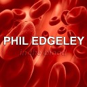 Phil Edgeley - Can t Fight Time