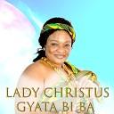 Lady Christus - W aye Ama Me