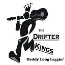 The Drifter Kings - Son of a Gun