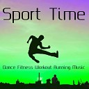 Sport Time - Dance Fitness Workout Running Music with Electro Techno House Sounds