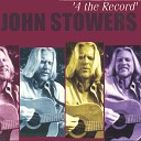 John Stowers - River Of Song