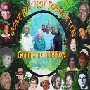 Granny and the Boys - Gone but Not Forgotten
