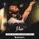 HOLY - Long With You Radio Edit