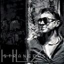 Huz - Strangers