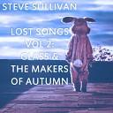 Steve Sullivan - Walkie Talkie