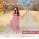Mackenzie Tolk - God Be with You Till We Meet Again