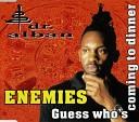 Enemies - Guess Who's Coming To Dinner