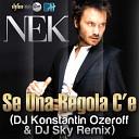 Nek - Se Una Regola C e Andrei S Remix