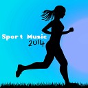 Sport Music 2014 - Best Running Music & Best Running Sports Songs