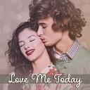 Love Me Today – Sensual Jazz Music, Romantic Piano, Pleasant Sounds for Lovers, Sexy Jazz, Romantic Time, Smooth Jazz