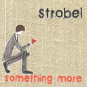 Strobel - All Or Nothing