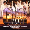 The St Thomas Gospel Choir - Great Is Thy Faithfulness