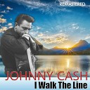I Walk the Line (Remastered)