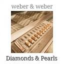 Weber Weber - Diamonds Pearls