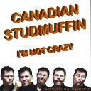 Canadian Studmuffin - Taking My Socks Off for You