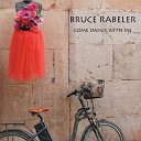 Bruce Rabeler - You Can Find Me