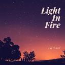 Dej K0T - Light In Fire