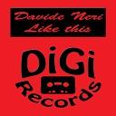 Davide Neri - I Found New Places Original Mix